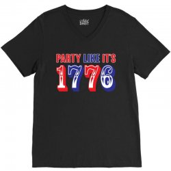 Party Like it's 1776 V-Neck Tee | Artistshot