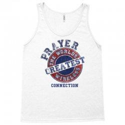 Prayer The Worlds Greatest Wireless Connection Tank Top | Artistshot
