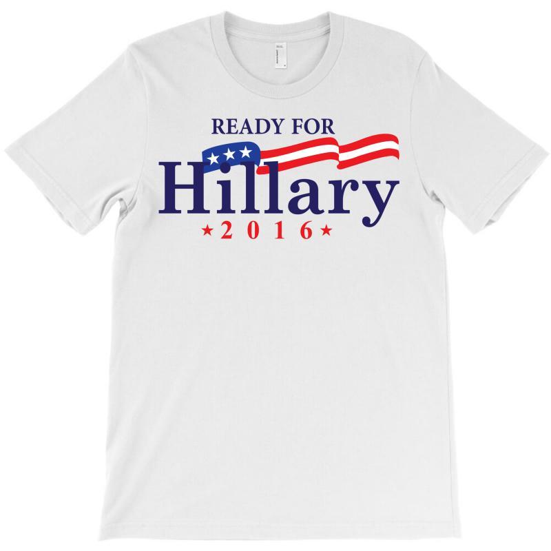 Ready For Hillary 2016 T-shirt | Artistshot