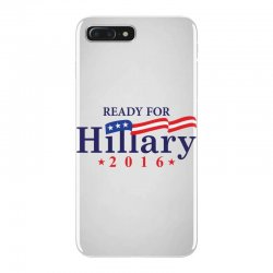 Ready For Hillary 2016 iPhone 7 Plus Case | Artistshot