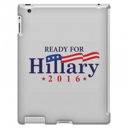 Ready For Hillary 2016 iPad 3 and 4 Case | Artistshot
