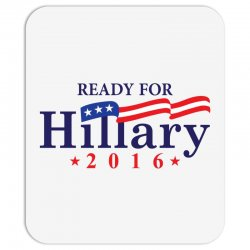 Ready For Hillary 2016 Mousepad | Artistshot