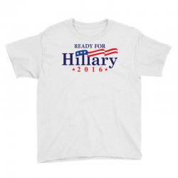 Ready For Hillary 2016 Youth Tee | Artistshot