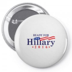 Ready For Hillary 2016 Pin-back button | Artistshot
