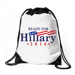Ready For Hillary 2016 Drawstring Bags | Artistshot