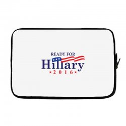 Ready For Hillary 2016 Laptop sleeve | Artistshot