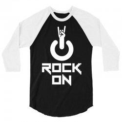 Rock on 3/4 Sleeve Shirt | Artistshot