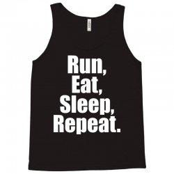 Run Eat Sleep Repeat Tank Top | Artistshot