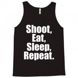 Eat Sleep Shoot Repeat Tank Top | Artistshot