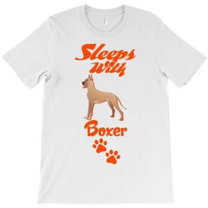 Sleeps With Boxer T-shirt Designed By Tshiart