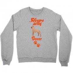 Sleeps With Boxer Crewneck Sweatshirt | Artistshot