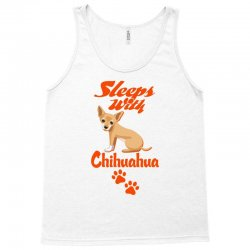 Sleeps With Chihuahua Tank Top | Artistshot