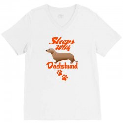 Sleeps With Dachshund V-Neck Tee | Artistshot