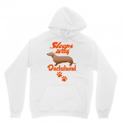 Sleeps With Dachshund Unisex Hoodie | Artistshot