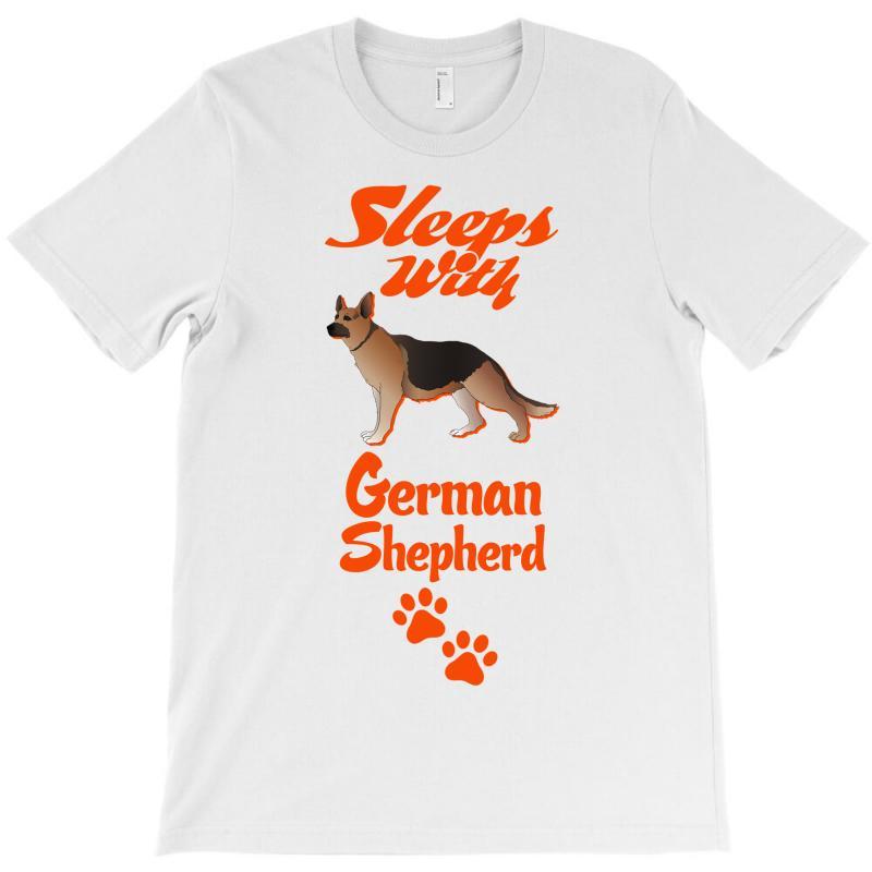 Sleeps With German Shepherd T-shirt | Artistshot