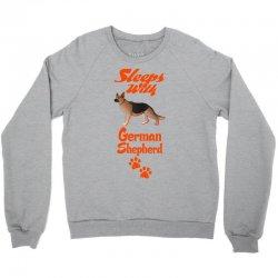Sleeps With German Shepherd Crewneck Sweatshirt | Artistshot