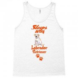 Sleeps With Labrador Retriever Tank Top   Artistshot