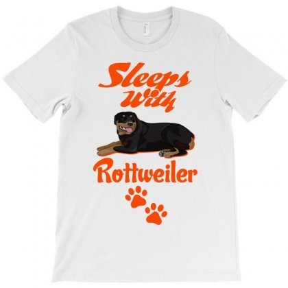 Sleeps With Rottweiler T-shirt Designed By Tshiart