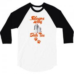 Sleeps With Shih Tzu 3/4 Sleeve Shirt | Artistshot