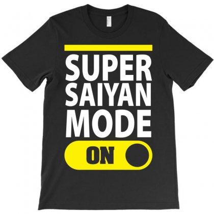 Super Saiyan Mode On T-shirt Designed By Tshiart