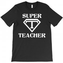 Super Teacher T-Shirt | Artistshot