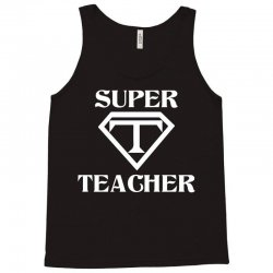 Super Teacher Tank Top | Artistshot