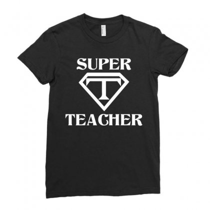 Super Teacher Ladies Fitted T-shirt Designed By Tshiart