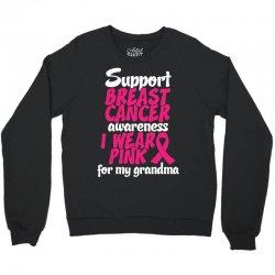 I Wear Pink For My Grandma Crewneck Sweatshirt   Artistshot