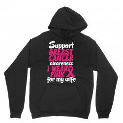 I Wear Pink For My Wife Unisex Hoodie | Artistshot