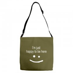 happy to be here Adjustable Strap Totes | Artistshot