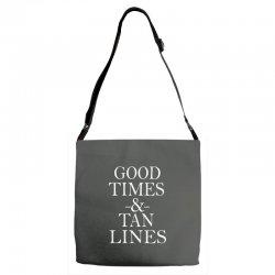 good times and tan lines Adjustable Strap Totes | Artistshot