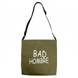 bad hombre Adjustable Strap Totes   Artistshot
