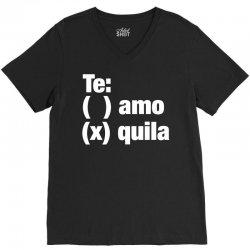 Te amo - Te quila V-Neck Tee | Artistshot