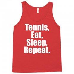 Eat Sleep Tennis Repeat Tank Top | Artistshot