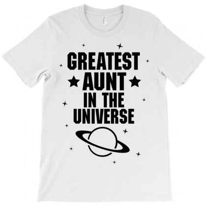 Greatest Aunt In The Universe T-shirt Designed By Tshiart