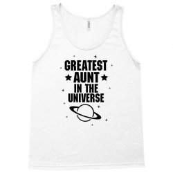 Greatest Aunt In The Universe Tank Top | Artistshot