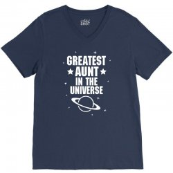Greatest Aunt In The Universe V-Neck Tee | Artistshot