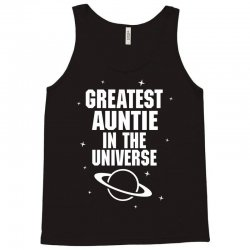 Greatest Auntie In The Universe Tank Top | Artistshot