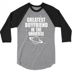 Greatest Boyfriend In The Universe 3/4 Sleeve Shirt   Artistshot