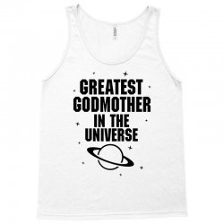 Greatest Godmother In The Universe Tank Top | Artistshot