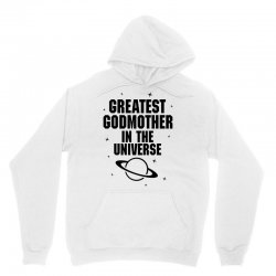 Greatest Godmother In The Universe Unisex Hoodie | Artistshot