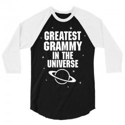 Greatest Grammy In The Universe 3/4 Sleeve Shirt | Artistshot