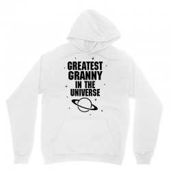 Greatest Granny In The Universe Unisex Hoodie | Artistshot