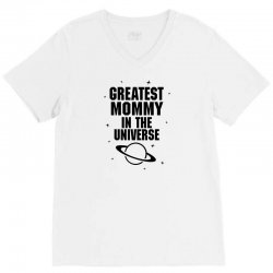 Greatest Mommy In The Universe V-Neck Tee | Artistshot