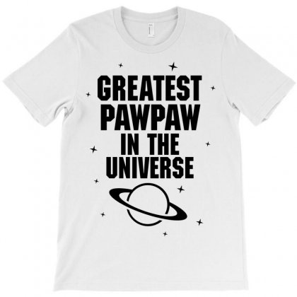 Greatest Pawpaw In The Universe T-shirt Designed By Tshiart
