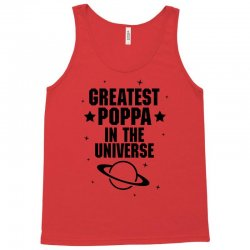 Greatest Poppa In The Universe Tank Top   Artistshot