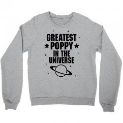 Greatest Poppy In The Universe Crewneck Sweatshirt | Artistshot
