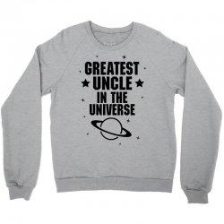 Greatest Uncle  In The Universe Crewneck Sweatshirt | Artistshot