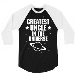 Greatest Uncle  In The Universe 3/4 Sleeve Shirt | Artistshot