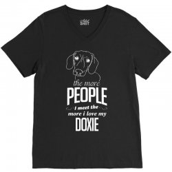The More People I Meet The More I Love My Doxie Gifts V-Neck Tee | Artistshot